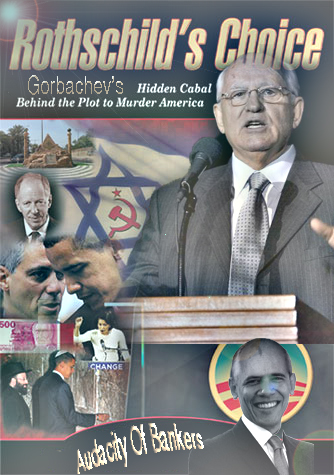 Rothschild's Choice Gorbachev