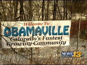 'Welcome to Obamaville' Sign At Colorado Tent City, Media Mum