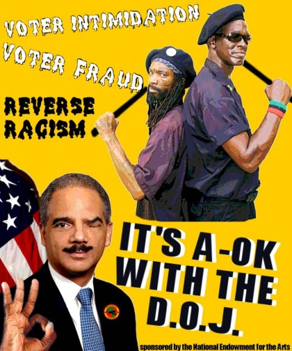 Eric Holder Reverse Racism A-OK with the Department of Justice