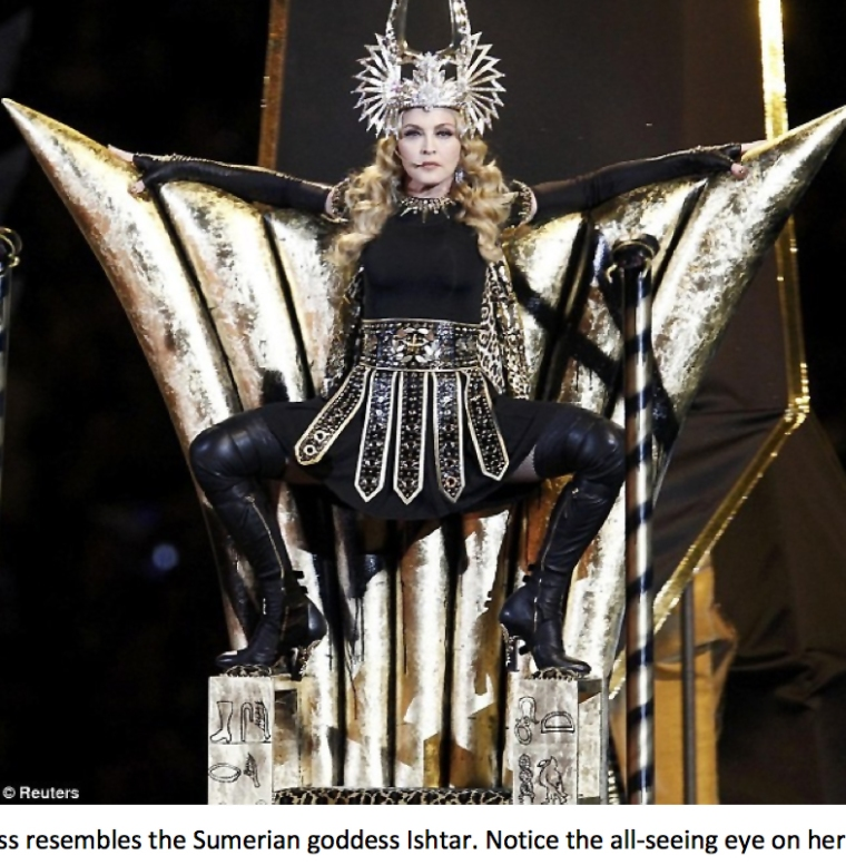 Super Bowl Ritual ~ Madonna as Ishtar With Seeing Eye Of Horus On Her Belt. This is the same eye atop the pyramid on our currency which is printed by the Rothschild's Fed Reserve a private company that surreptitiously came into the U.S. in 1913.