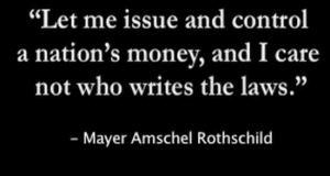 rothschilds infamous 'let me issue & control money' quote, END the FED
