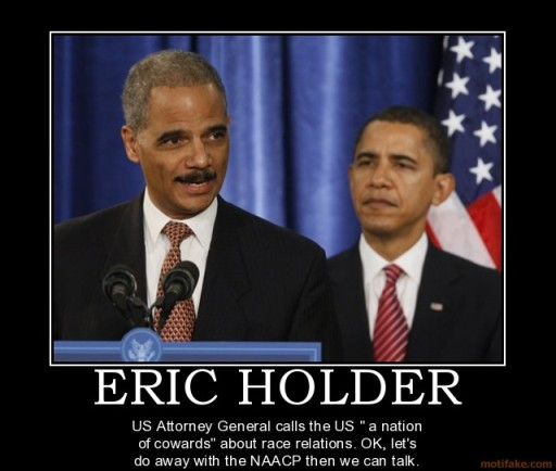 eric-holder-demotivational-poster-1235075319