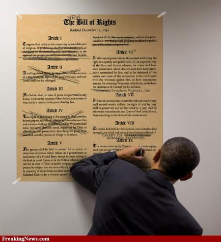 U.S. Constitution Closing In On Barack Obama: Barry Soetoro's Identity Fraud. Barack-obama-s-new-bill-of-rights-70300