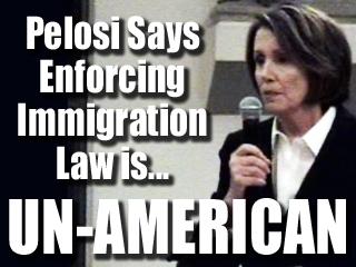 immigration unamerican pelosi