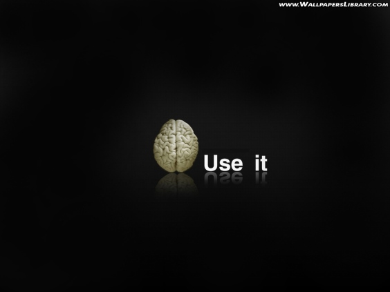 BRAIN USE IT