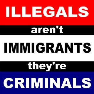 illegals-arent-immigrants-theyre-criminals1
