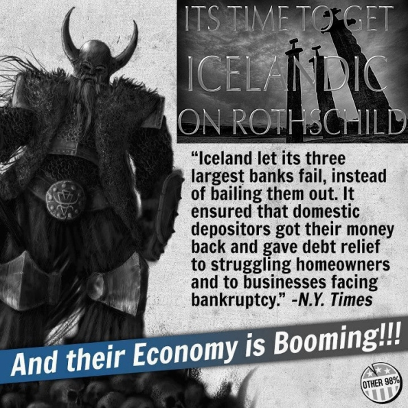 "Banking Cabal Gone Wild: How The U.S. Citizens Were Deceived About The Rothschild International ""PAPER"" Bail-In Regime: The Innocuous Corrupt Dodd-Frank Bill.  Icelandic-rothschild2"