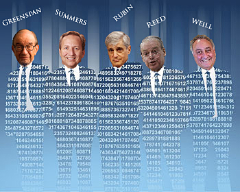 These 5 crooks are the ones most responsible for the financial corruption in motion. these 5 crooks undermined The Glass Steagall Act which protected Americans from Bank exploitation thru derivative fraud. Later in 1999 they got Bill Clinton to sign the repeal of The Glass Steagall Act.