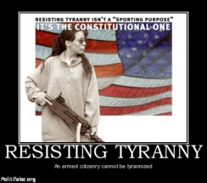 resisting-tyranny-tyranny-tyrants-guns-arms-politics-1338502735