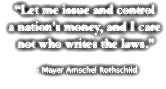 rothschilds-infamous-let-me-issue-control-money-quote-end-the-fed.jpg?w=920