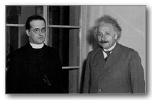 "Father Of The Big Bang, Catholic Priest Georges Lemaitre Pictured With Albert Einstein. ""Georges Lemaitre a Belgian astrophysicist/Mathematician developed the theory of the Big Bang. In January 1933, Georges Lemaitre traveled with Albert Einstein to California for a series of seminars. After Georges Lemaitre detailed his Big Bang theory, Einstein stood up applauded, and said, ""This is the most beautiful and satisfactory explanation of creation to which I have ever listened."""