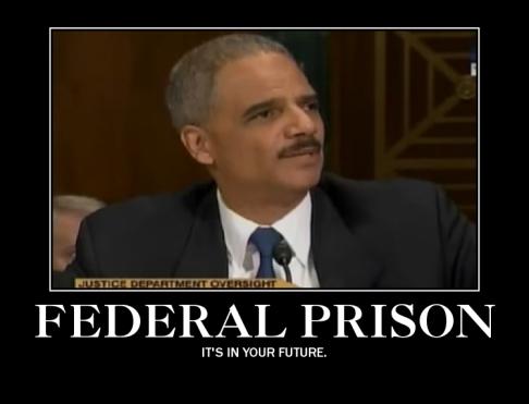 Eric Holder Prison
