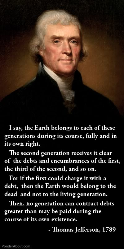 The Reset: Exorcism Of The New World Order ~ The Laudato Si. Jefferson-on-national-debt