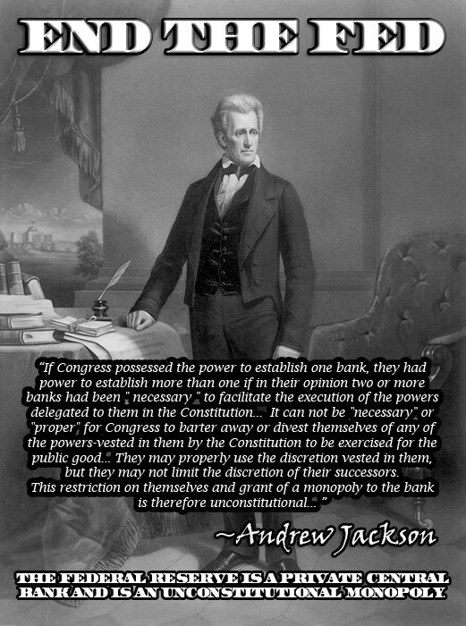 President Jackson Killed The Rothschild Bank And The United States Flourished. President Jackson Also Survived An Assassination Attempt By The London Banking Mafia.