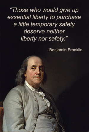 Benjamin Franklin Liberty Safety