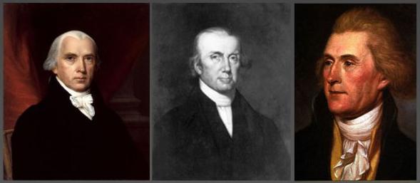 Fathers Of Nullification Are James Madison, John Taylor, & Thomas Jefferson
