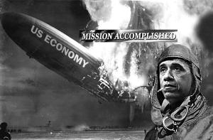 obama mission accomplished Hindenburg