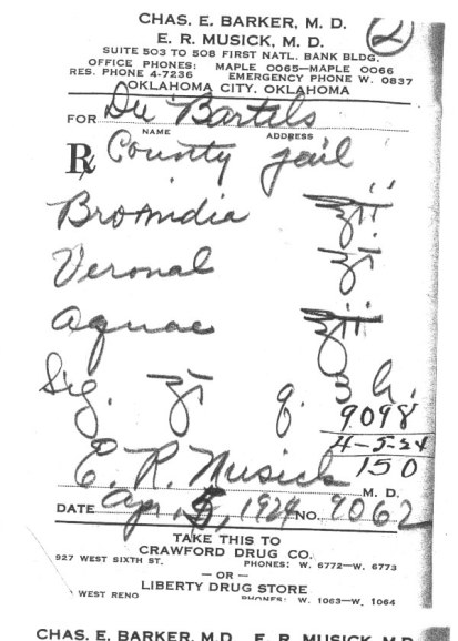 Bromidea Is Cannabis Prescription For Inmate At The Oklahoma City April 5, 1924.