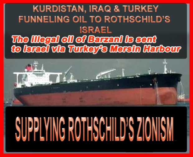 KEEPING THE ZIONIST STATE OF ROTHSCHILD OPERATING WITH IRAQI OIL.