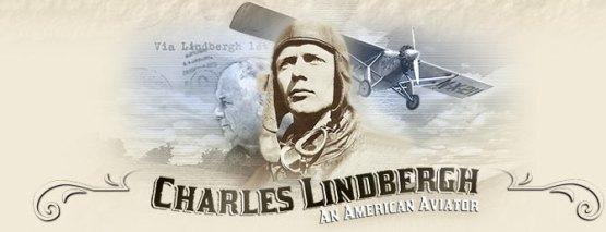 Charles Lindbergh ~ Aviator