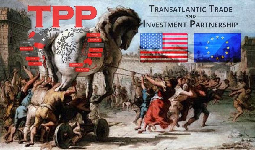 Trojan Horses - The Trans-Pacific Partnership and The Transatlantic Trade and Investment Partnership