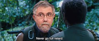 Paul Krugman Full Retard