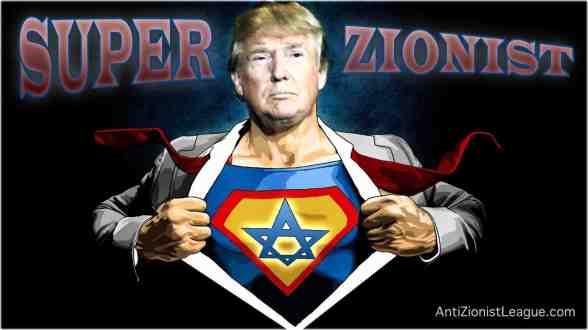 super zionist trump