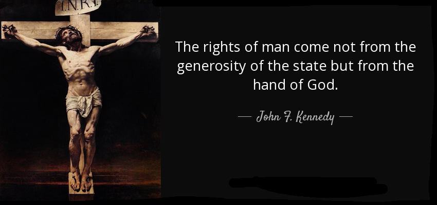 Kennedy Rights God