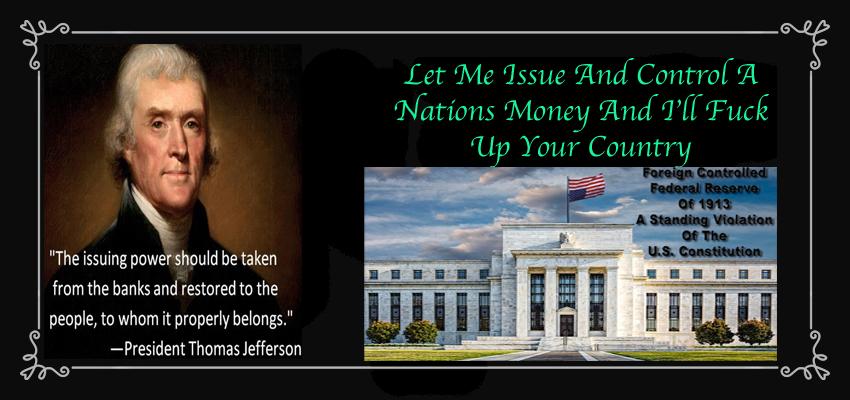 Federal Reserve rothschild control money Jefferson