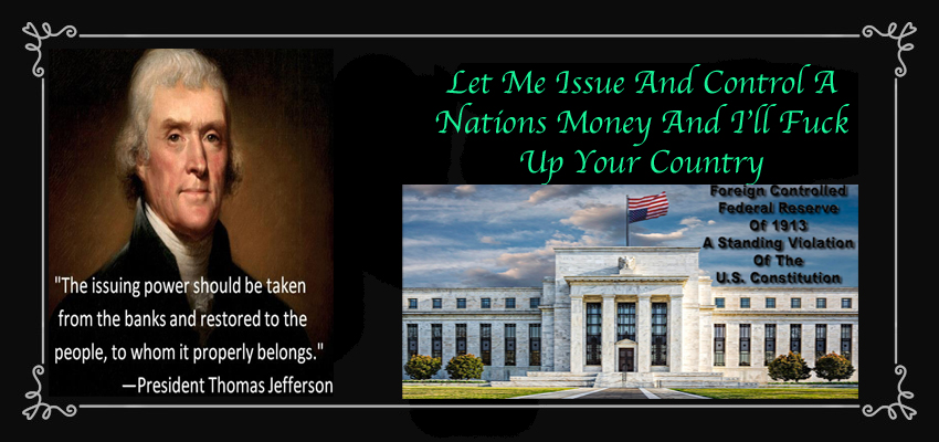 Federal Reserve rothschild control money Jefferson